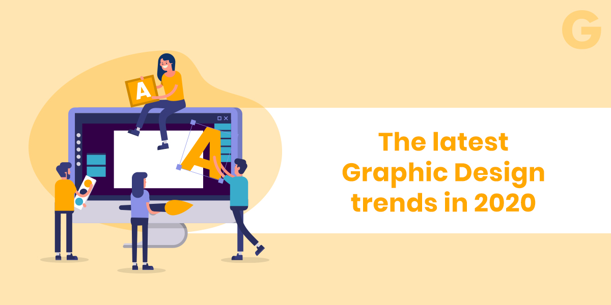 The latest graphic design trends in 2020